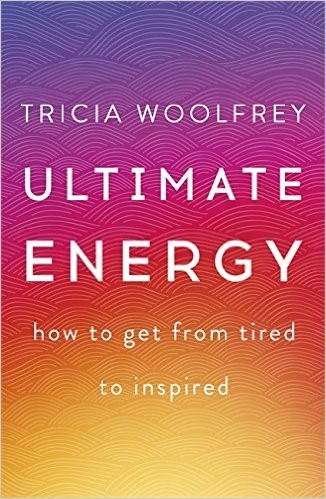 Tricia Woolfrey - Ultimate Energy